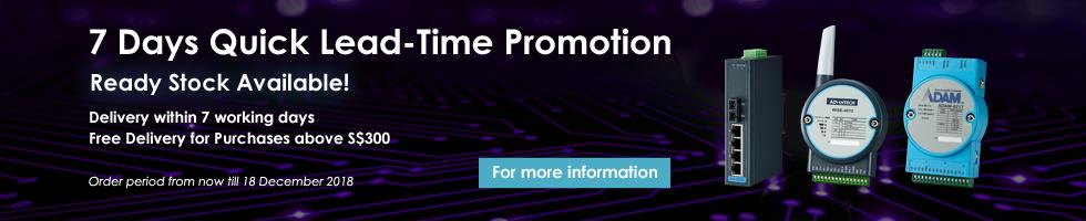 7 Days Quick Lead-Time Promotion